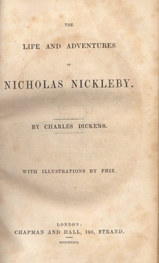 EQUILIBRIUM - The Life and Adventures of Nicholas Nickleby, by Charles Dickens /with illustrations by Phiz